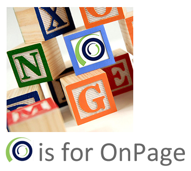 O is for OnPage!  CLICK HERE & Subscribe Today!